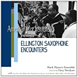 Ellington Saxophone Encounters