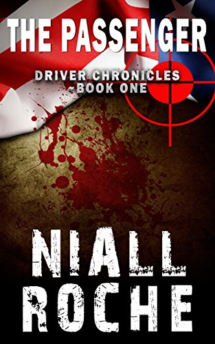 Driver Chronicles Book 1 - The Passenger (Conspiracy Thriller)