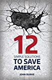 12 Simple Solutions to Save America