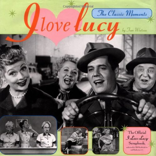 I Love Lucy  The Classic Moments