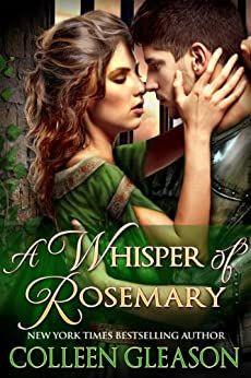 A Whisper of Rosemary (Medieval Romance) (The Medieval Herb Garden Series Book 3) by [Gleason, Colleen]