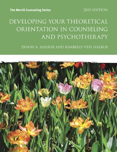 133488934 - Developing Your Theoretical Orientation in Counseling and Psychotherapy (3rd Edition) (Merrill Counseling (Paperback))