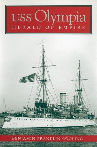 USS Olympia: Herald of Empire