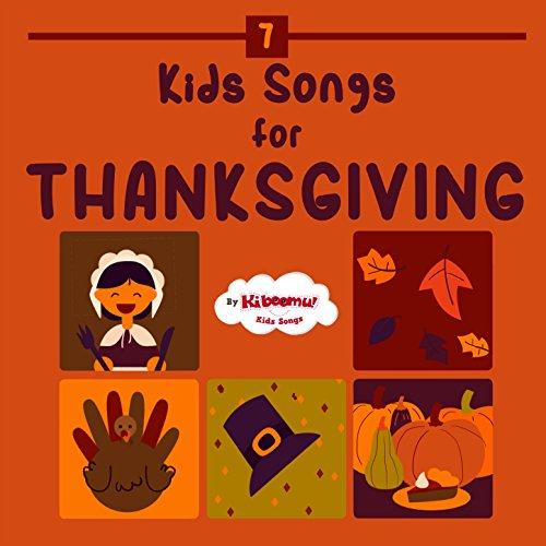 Kids Songs for Thanksgiving -