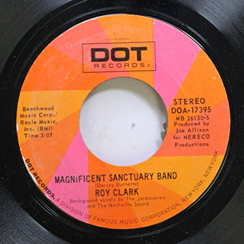 Roy Clark 45 RPM Magnificent Sanctuary Band / Be Ready Roy Clark Band