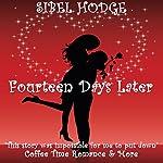 Fourteen Days Later : Helen Grey, Book 1 | Sibel Hodge