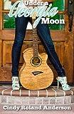 Under a Georgia Moon (Volume 1)