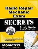 Radio Repair Mechanic Exam Secrets Study Guide: NYC Civil Service Exam Practice Questions & Test Review for the New York City Radio Repair Mechanic Exam