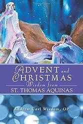 Advent and Christmas Wisdom from St. Thomas Aquinas