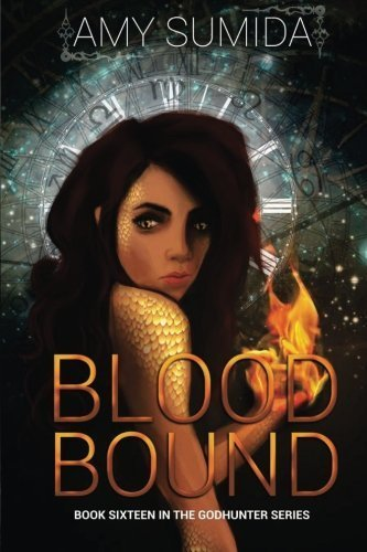 Blood Bound (The Godhunter Series) (Volume 16) by Amy Sumida (2015-08-17)