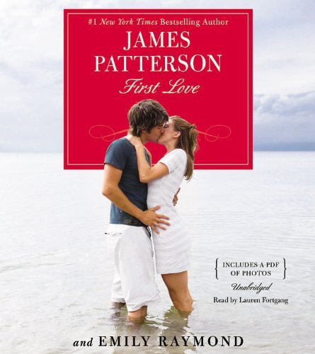 Download By James Patterson First Love (Unabridged) [Audio CD] pdf
