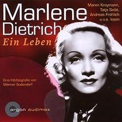 Marlene Dietrich. Eine Hörbiografie