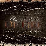 Hovering Presence: Through Gates of Fire, Volume 2 | Steve Bonenberger