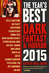 The Year's Best Dark Fantasy & Horror, 2015 Edition