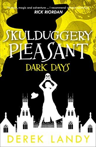 Dark Days (Skulduggery Pleasant, Book 4) (Book 4 Skullduggery Pleasant)