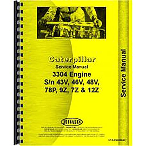 For Caterpillar D4E Engine Service Manual (New) (Caterpillar 3304 Engine)