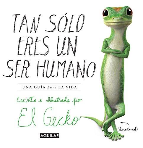 Tan solo eres un ser humano de El Gecko