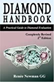 Diamond Handbook: A Practical Guide to Diamond Evaluation (Newman Gem & Jewelry Series)