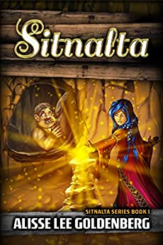 Sitnalta: Sitnalta Series Book 1 by [Goldenberg, Alisse Lee]