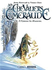"""Afficher """"Chevaliers d'Emeraude (Les) n° 2<br /> épreuve du magicien (L')"""""""