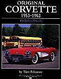 img - for Original Corvette, 1953-62: The Restorers Guide (Original Series) book / textbook / text book