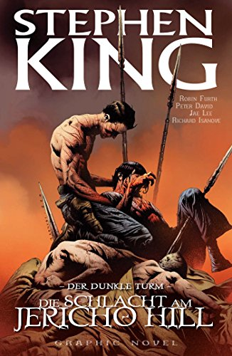 Stephen Kings Der dunkle Turm, Band 5 - Die Schlacht am Jericho Hill (German Edition)