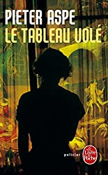 Le Tableau Vole (French Edition)