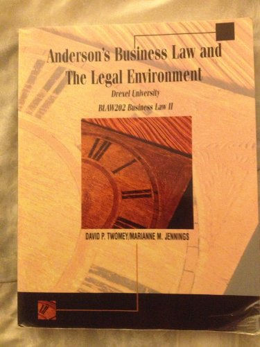 Anderson's Business Law and the Legal Environment (Drexel University BLAW202 Business Law II) (Paperback)