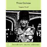 Three Guineas: A Broadview Encore Edition
