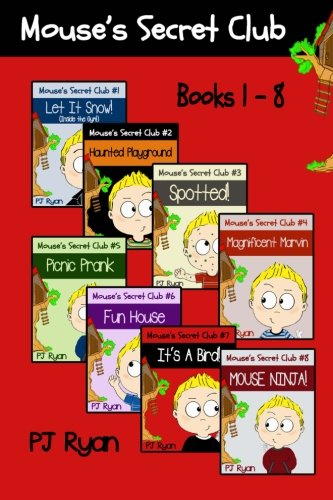 Mouse's Secret Club Books 1-8: Fun Short Stories for Kids Who Like Mysteries and Pranks PDF Text fb2 book