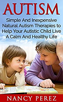 Autism Inexpensive Therapies Aspergers Aromatherapy ebook product image