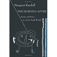 The Morning After: Poetry and Prose in a Post-Truth World