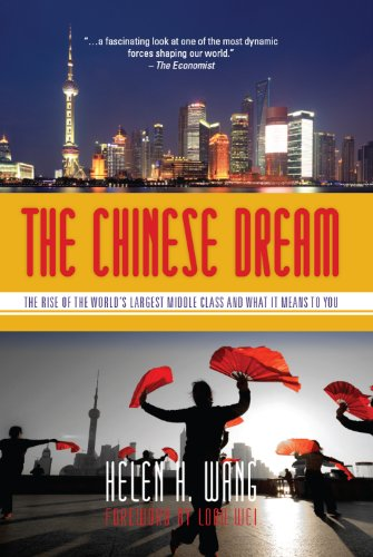 The Chinese Dream: The Rise of the World's Largest Middle Class and What It Means to You (English Edition)