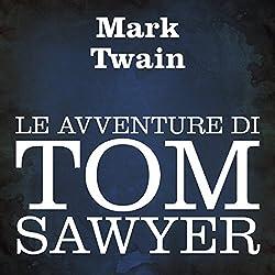 Le avventure di Tom Sawyer [The Adventures of Tom Sawyer]
