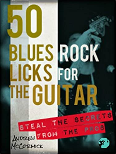 Download PDF 50 Blues Rock Licks for the Guitar