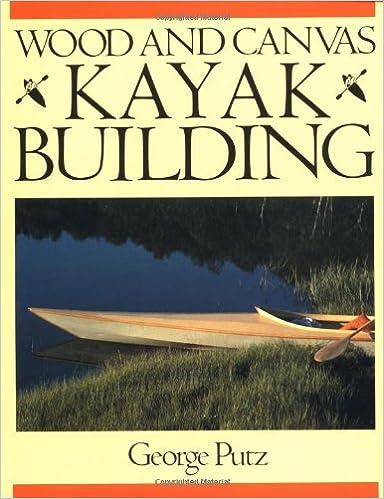 amazon wood and canvas kayak building george putz crafts hobbies