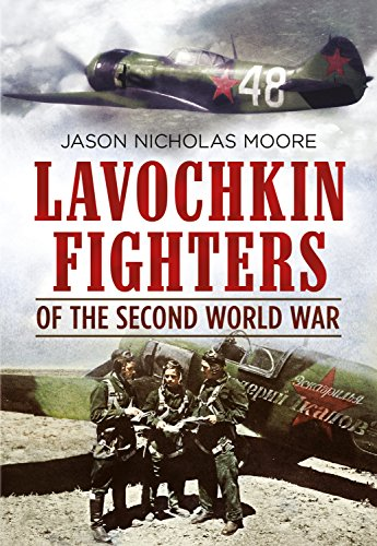 Lavochkin Fighters of the Second World War (World Collection Aircraft)