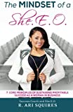 img - for The Mindset of a She.E.O.: 7 Core Principles of Sustaining Profitable Success as a Woman in Business book / textbook / text book