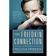 The Friedkin Connection: A Memoir