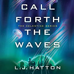 Call Forth the Waves