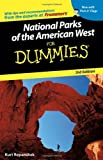 National Parks of the American West for Dummies®, Kurt Repanshek, 0764574051