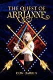The Quest of Arrianne, Don Darrin, 1436363926