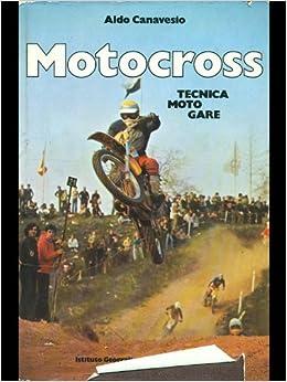Libri Moto Gare Amazon Canavesio Aldo itMotocrossTecnica Sq345ARjLc