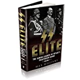 SS Elite. Volume 1: A to J: The Senior Leaders of