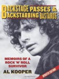 img - for Backstage Passes & Backstabbing Bastards: Memoirs of a Rock 'N' Roll Survivor by Al Kooper (2008-02-01) book / textbook / text book