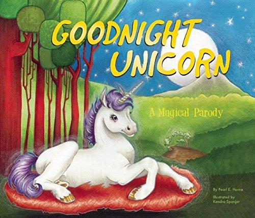 Goodnight Unicorn: A Magical Parody 3