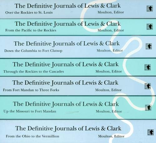 The Definitive Journals of Lewis and Clark, 7-volume set (Journals Of Lewis And Clark)