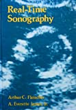 Real-Time Sonography, Arthur C. Fleischer and A. Everette James, 0838582702