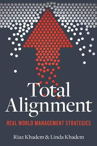 Total Alignment: Tools and Tactics for Streamlining Your Organization