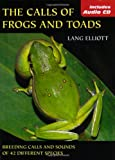 The Calls of Frogs and Toads, Lang Elliott, 0811729680